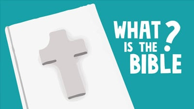 What is the Bible? Kids Animation