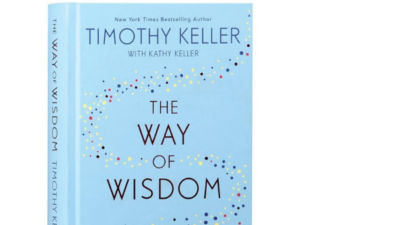 Tim Keller The Way of Wisdom